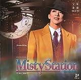 月組大劇場公演ライブCD Misty Station