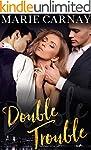 Double Trouble: A Menage Romance