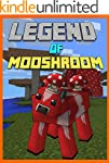 Legend Of Mooshroom: The Unofficial M...