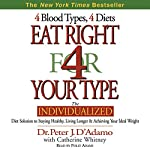 Eat Right for Your Type | Peter J. D'Adamo,Catherine Whitney