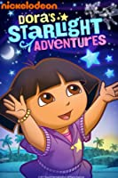Dora's Starlight Adventures (Dora The Explorer)