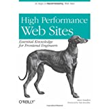 High Performance Web Sites: Essential Knowledge for Front-End Engineers ~ Steve Souders