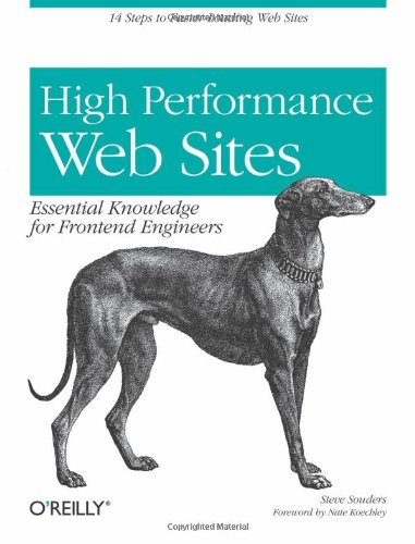 High Performance Web Sites: Essential Knowledge for Front-End Engineers: Steve Souders: Amazon.com: Books