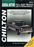 GM Full-Size Trucks, 1980-87 (Chilton Total Car Care Series Manuals)