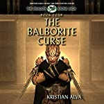 The Balborite Curse: Dragon Stones Saga, Book 4 (       UNABRIDGED) by Kristian Alva Narrated by Adam Chase