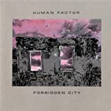 Forbidden City by Human Factor