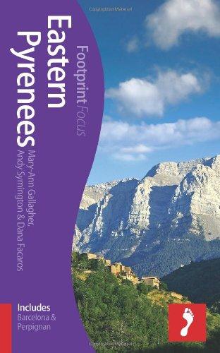Eastern Pyrenees Footprint Focus Guide: (includes Barcelona & Perpignan)