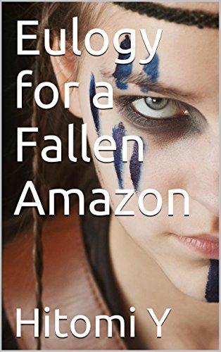 Eulogy for a Fallen Amazon PDF