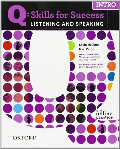 Q: Skills for Success Listening & Speaking Intro...