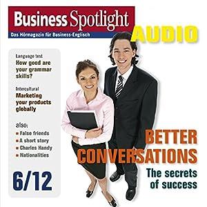Business Spotlight Audio - Better conversations. 6/2012 Hörbuch