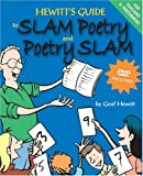 Hewitt's Guide to Slam Poetry and Poetry Slam with DVD [Paperback]