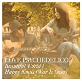 Beautiful World♪LOVE PSYCHEDELICOのジャケット