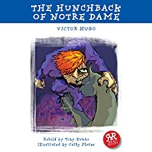 The Hunchback of Notre Dame (       ABRIDGED) by Victor Hugo, Tony Evans Narrated by Peter Cluer