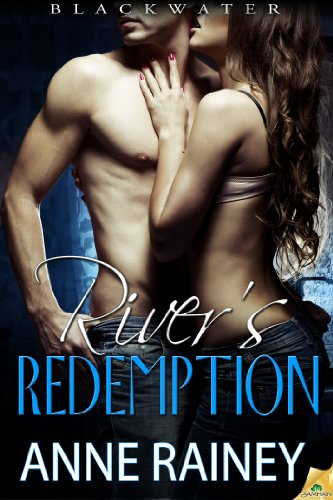 River's Redemption (Blackwater) by Anne Rainey