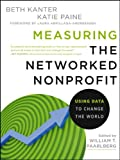 Measuring the Networked Nonprofit: Using Data to Change the World Reviews