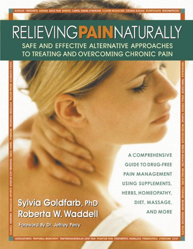 Sylvia Goldfarb  Roberta W. Waddell - Relieving Pain Naturally