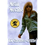 Misfit McCabe: (A Misfit McCabe Novel) ~ LK Gardner-Griffie