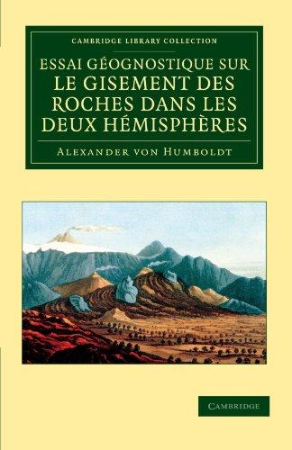 Essai géognostique sur le gisement des roches dans les deux hémisphères (Cambridge Library Collection - Earth Science