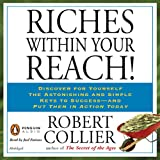 Riches Within Your Reach!: The Law of the Higher Potential