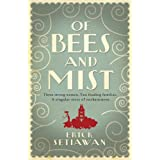 Of Bees and Mistby Erick Setiawan