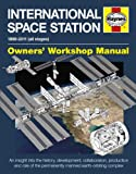 International Space Station, 1998-2011: All Stages (Owners' Workshop Manual)