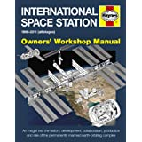 International Space Station Manual: An insight into the history, development, collaboration, production and role of the permanently manned earth-orbiting complex (Haynes Owners' Workshop Manuals)by David Baker