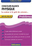 Concours blancs : Physique