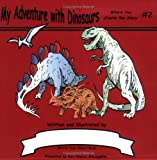 My Adventure with Dinosaurs