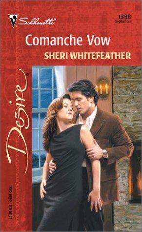 Comanche Vow, Sheri Whitefeather