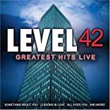 Greatest Hits Live ~ Level 42