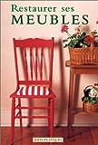 echange, troc Richard Rutherford - Restaurer ses meubles