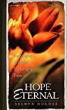 Hope Eternal (0805417672) by Hughes, Selwyn