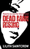 Dead Man Rising (031600314X) by Saintcrow, Lilith
