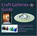 cover of Craft Galleries Guide: A Selection of British Craft Galleries and Their Makers