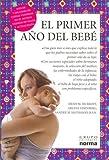 El primer año del bebé (Spanish Edition)