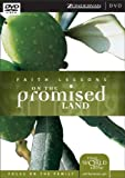 Faith Lessons on the Promised Land, Vol. 1