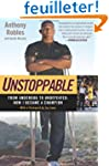 Unstoppable: From Underdog to Undefea...