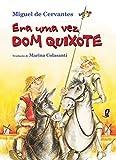 Era Uma Vez Dom Quixote - 9788526010147