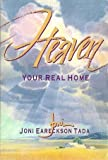 Heaven: Your Real Home (0310204119) by Zondervan