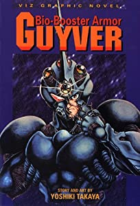 Bio Booster Armor Guyver (Viz Graphic Novel) by Yoshiki Takaya