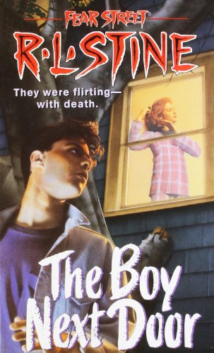 The Boy Next Door (Fear Street, No. 39)