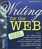 Writing for the Web (Geeks' Edition) (1551803038) by Kilian, Crawford