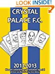 Crystal Palace F.C. 2011-13: Biased C...