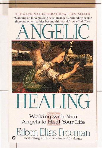 Image for Angelic Healing: Working With Your Angels to Heal Your Life