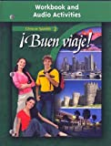 ¡Buen viaje!, Level 2, Workbook and Audio Activities Student Edition (Glencoe Spanish) (Spanish Edition)