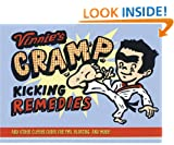 Vinnie's Cramp-Kicking Remedies: And Other Clever Cures for PMS, Bloating, and More!