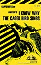 Cliffsnotes < sup(t )/Sup > I Know Why the Caged Bird Sings