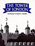 Tower of London, The (0027353702) by Fisher, Leonard Everett