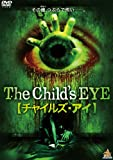 CHILD'S EYE 【チャイルズ・アイ】/CHILD'S EYE