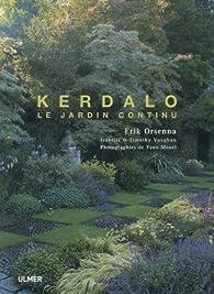 Kerdalo Le Jardin Continu Erik Orsenna Babelio